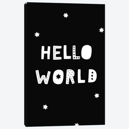 Hello World Black Canvas Print #PXY227} by Pixy Paper Canvas Print