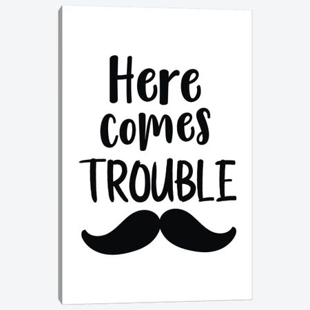 Here Comes Trouble Black Novelty Canvas Print #PXY228} by Pixy Paper Canvas Wall Art