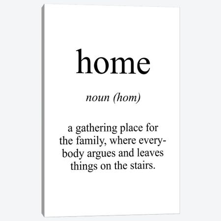 Home Meaning Canvas Print #PXY229} by Pixy Paper Canvas Art