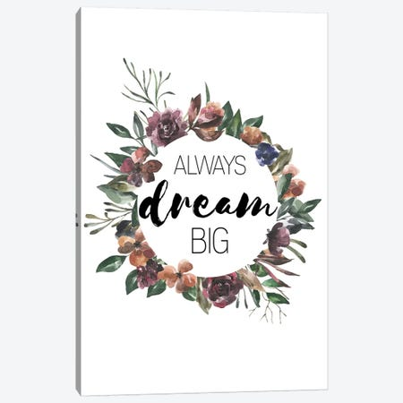 Always Dream Big Autumn Floral Collection Canvas Print #PXY24} by Pixy Paper Art Print