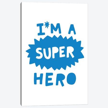 Im A Super Hero Blue Super Scandi Canvas Print #PXY255} by Pixy Paper Canvas Art