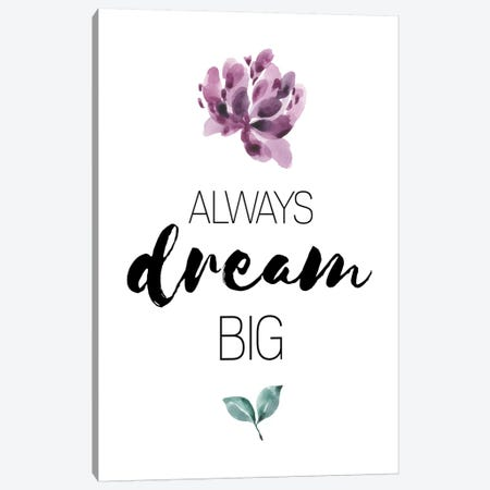 Always Dream Big Purple Floral Collection Canvas Print #PXY25} by Pixy Paper Art Print