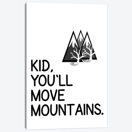 Kid You Will Move Mountains Corner Canvas Print #PXY269} by Pixy Paper Canvas Art