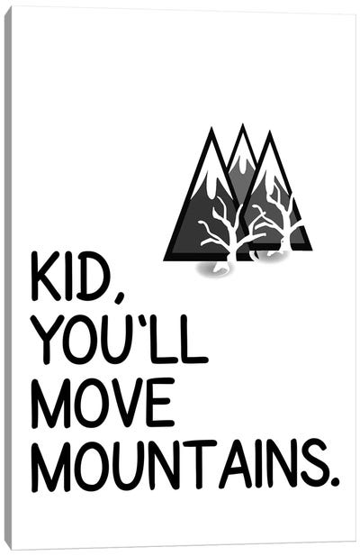 Kid You Will Move Mountains Corner Canvas Art Print