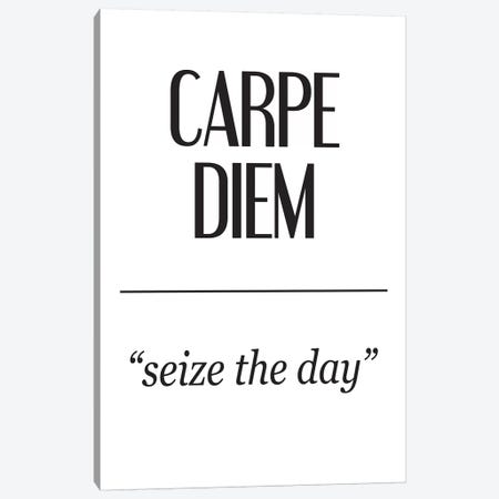 Latin Meanings-Carpe Diem Canvas Print #PXY281} by Pixy Paper Canvas Art