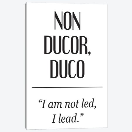 Latin Meanings-Non Ducor Canvas Print #PXY283} by Pixy Paper Canvas Artwork