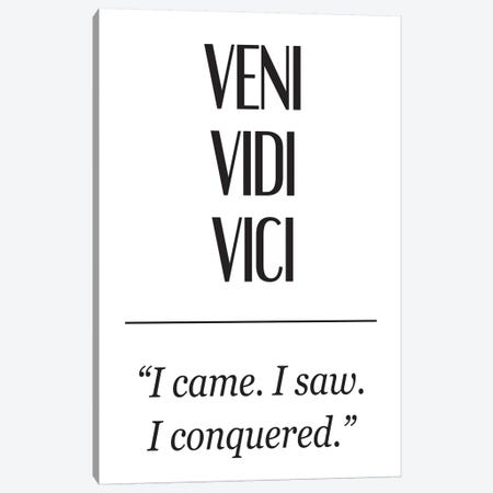 Latin Meanings-Veni Vidi Canvas Print #PXY285} by Pixy Paper Canvas Print