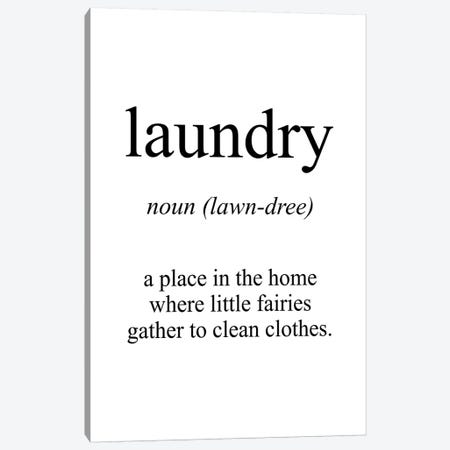 Laundry Meaning Canvas Print #PXY286} by Pixy Paper Canvas Art Print