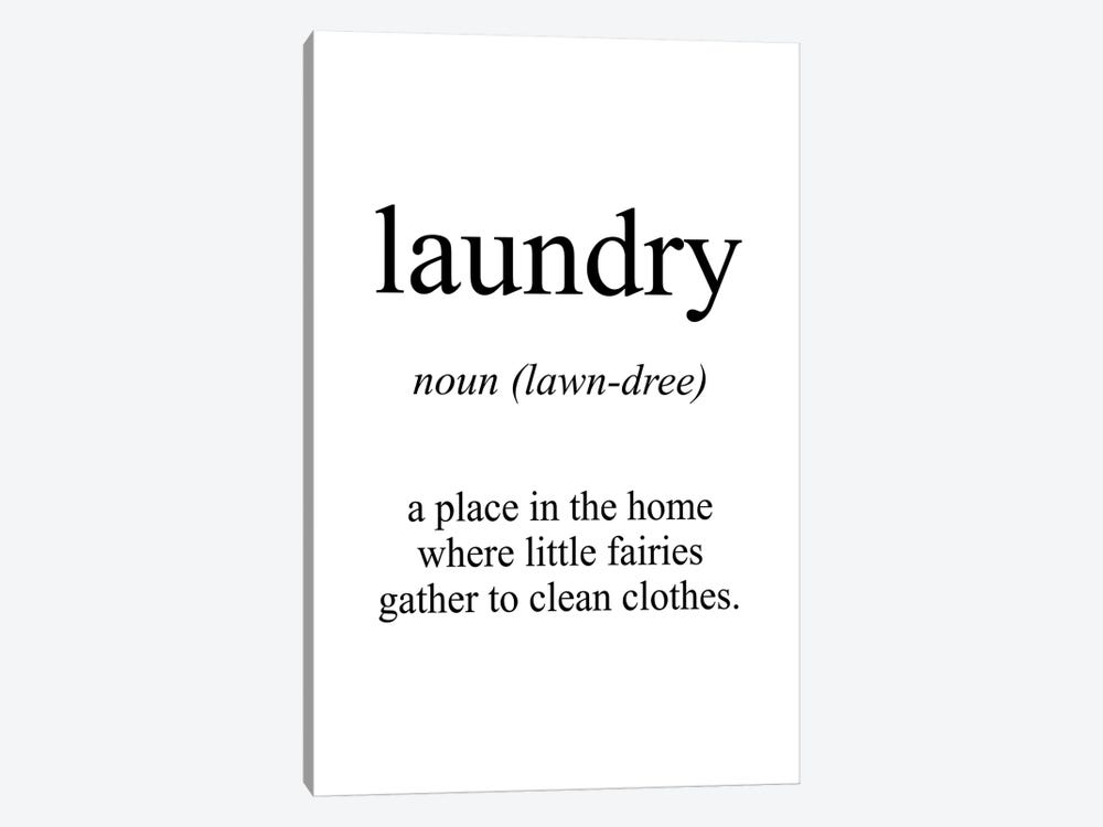 Laundry Meaning by Pixy Paper 1-piece Canvas Print