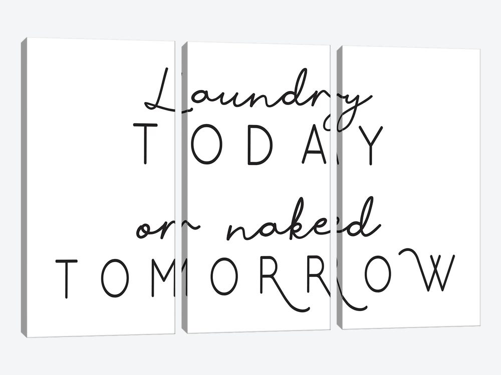 Laundry Today Or Naked Tomorrow Landscape by Pixy Paper 3-piece Canvas Artwork