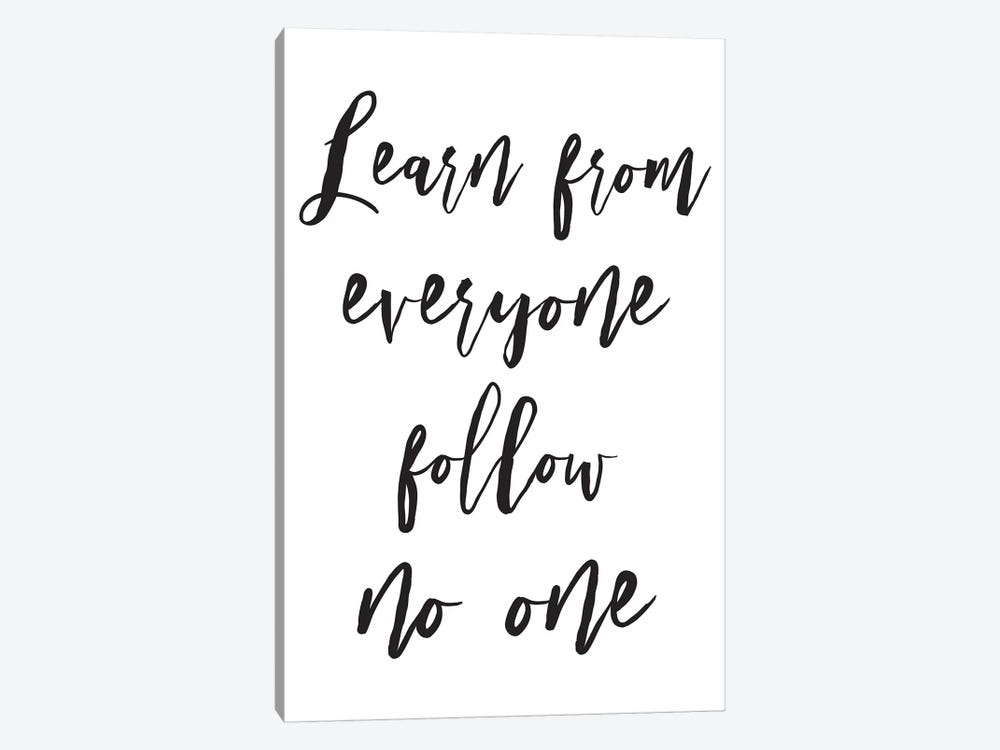 Learn From Everyone by Pixy Paper 1-piece Canvas Print