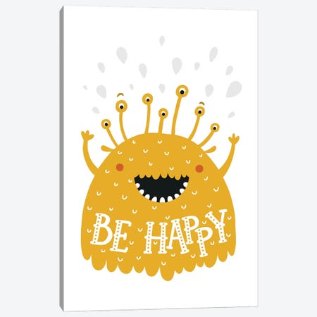 Little Monsters Be Happy Canvas Print #PXY311} by Pixy Paper Canvas Wall Art