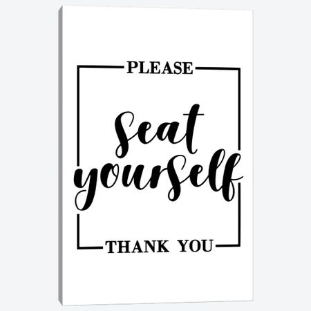 Please Seat Yourself Canvas Print #PXY403} by Pixy Paper Canvas Artwork