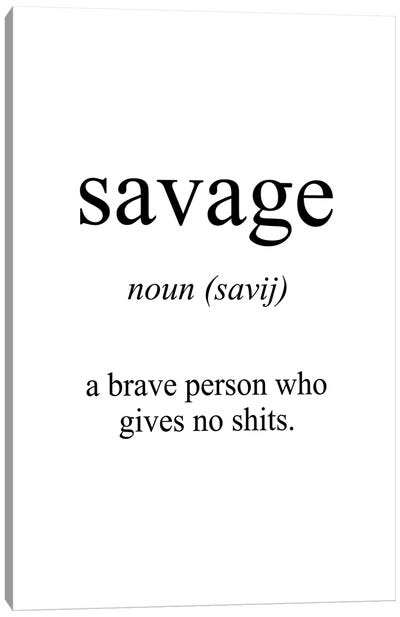 Savage Meaning Canvas Art Print