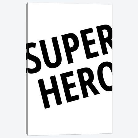 Superhero Canvas Print #PXY467} by Pixy Paper Art Print