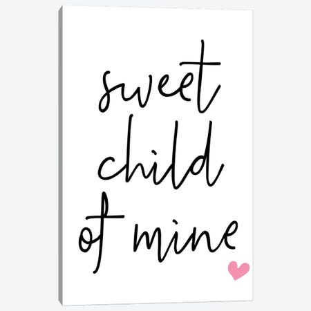 Sweet Child Of Mine Pink Canvas Print #PXY471} by Pixy Paper Art Print