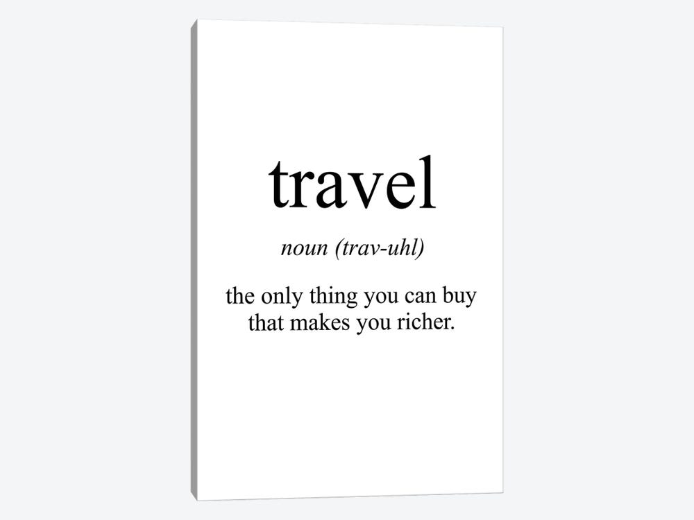 Travel Meaning by Pixy Paper 1-piece Canvas Artwork