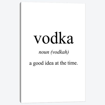 Vodka Meaning Canvas Print #PXY500} by Pixy Paper Canvas Art Print