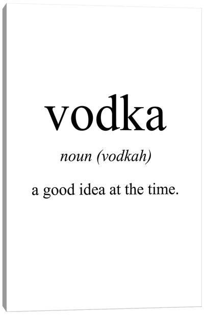 Vodka Meaning Canvas Art Print