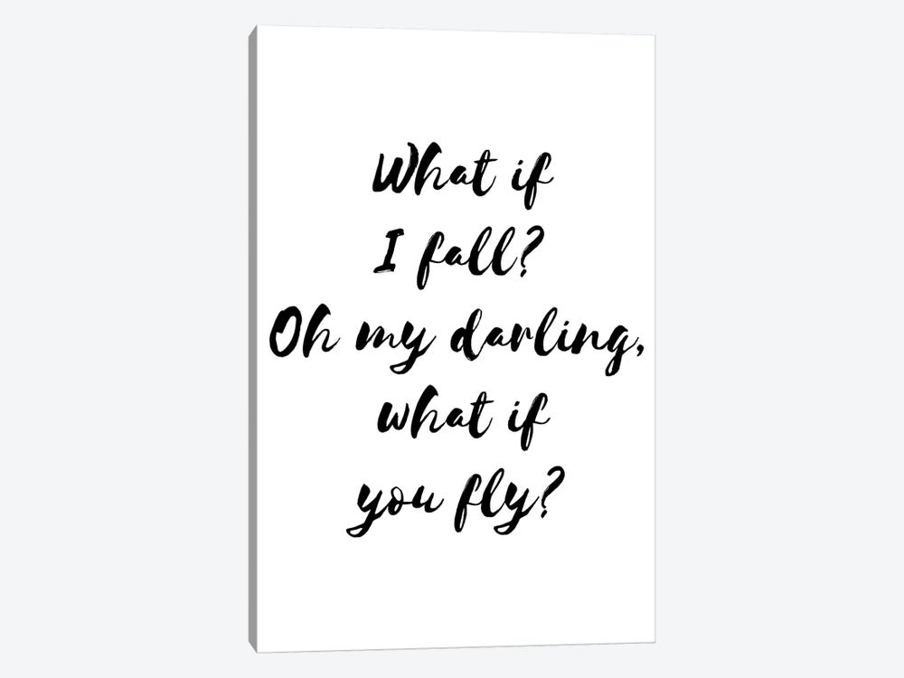 What If I Fall Blck by Pixy Paper 1-piece Canvas Art