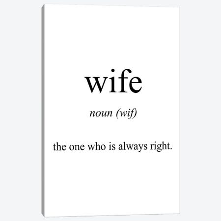 Wife Meaning Canvas Print #PXY525} by Pixy Paper Canvas Wall Art