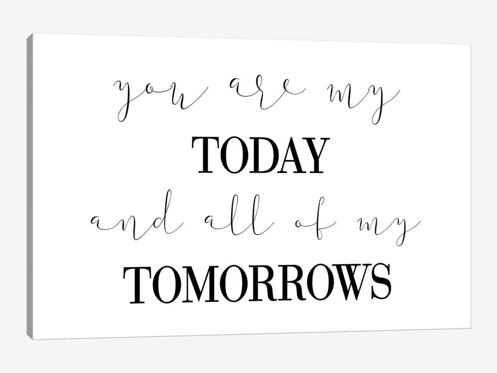 You Are My Today by Pixy Paper 1-piece Canvas Wall Art