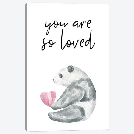You Are So Loved Panda Watercolour Canvas Print #PXY546} by Pixy Paper Canvas Art