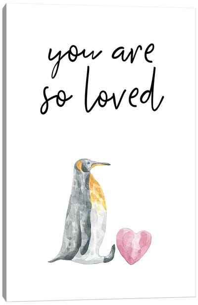 You Are So Loved Penguin Watercolour Canvas Art Print