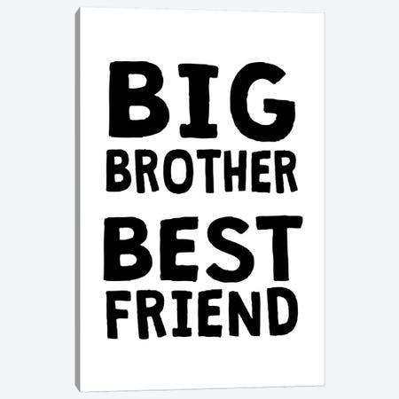 Big Brother Best Friend Black Canvas Print #PXY77} by Pixy Paper Canvas Wall Art