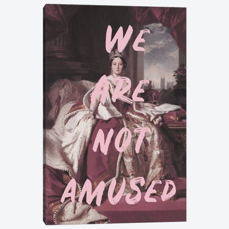 Queen Victoria 'We Are Not Amused' Canvas Print #RAB100} by Ruby and B Art Print