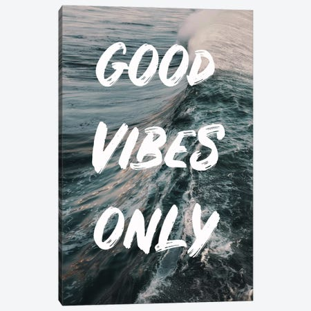 Good Vibes Only Canvas Print #RAB192} by Ruby and B Canvas Art