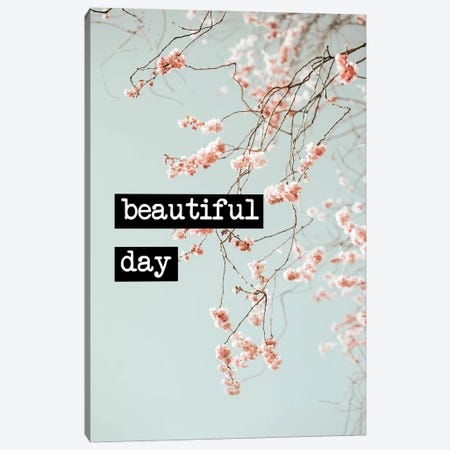 Beautiful Day Canvas Print #RAB193} by Ruby and B Canvas Artwork