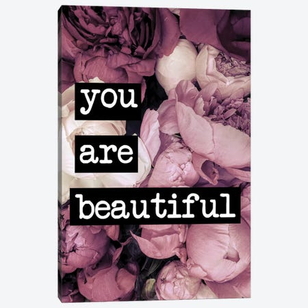 You Are Beautiful Canvas Print #RAB194} by Ruby and B Canvas Art Print