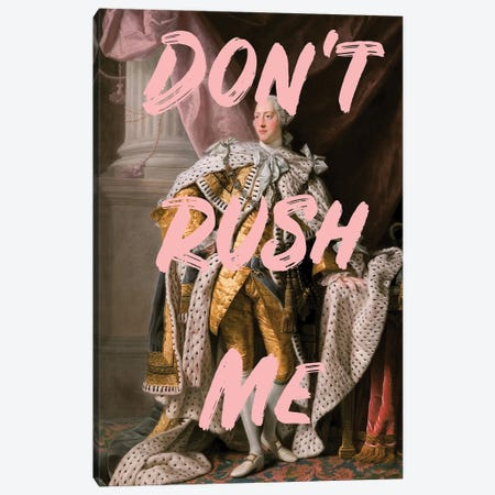 Don't Rush Me - The King Canvas Print #RAB340} by Ruby and B Canvas Print