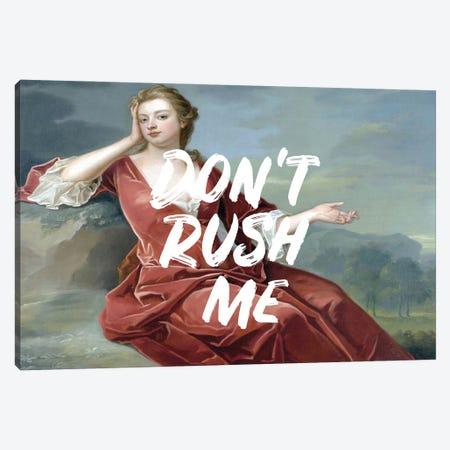 Don't Rush Me - Horizontal Canvas Print #RAB377} by Ruby and B Art Print