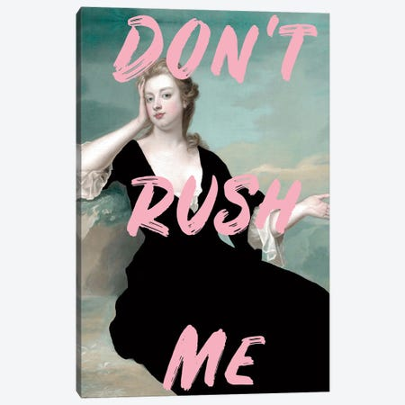 Don't Rush Me Altered Art - Black Dress Canvas Print #RAB406} by Ruby and B Canvas Print