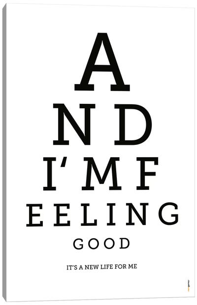 Feeling Good Canvas Art Print