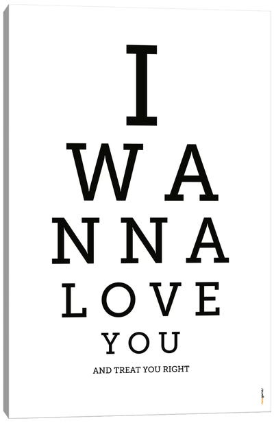 I Wanna Love You Canvas Art Print