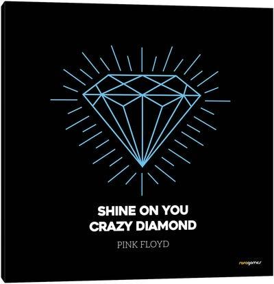 Shine On You Crazy Diamond Canvas Art Print