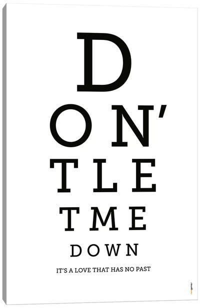 Don't Let Me Down Canvas Art Print