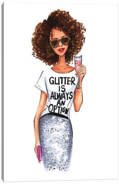 Glitter Is Always An Option Canvas Art Print