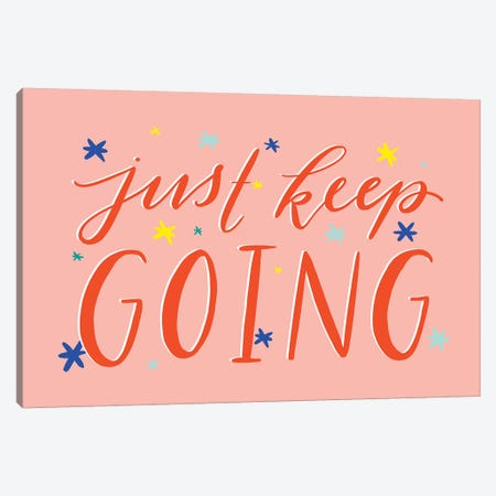Just Keep Going Canvas Print #RGA14} by Richelle Garn Art Print