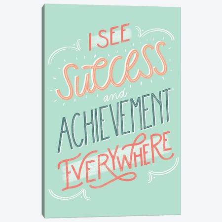 Success+Achievement Canvas Print #RGA64} by Richelle Garn Canvas Artwork
