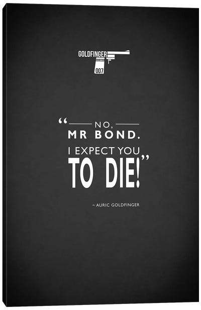 Movie Quote Series: Goldfinger Canvas Print #RGN194