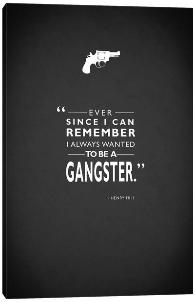 Movie Quote Series: Goodfellas Canvas Print #RGN195