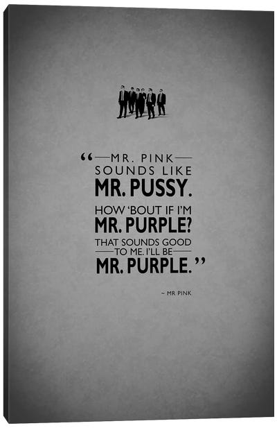 Movie Quote Series: Reservoir Dogs Canvas Print #RGN199