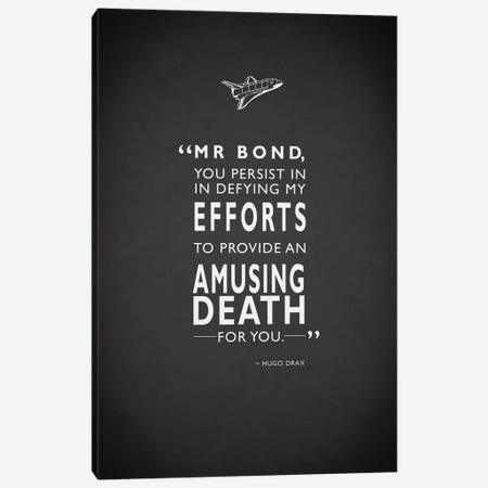 Hugo Drax (Moonraker) Amusing Death Quote Canvas Print #RGN347} by Mark Rogan Canvas Artwork
