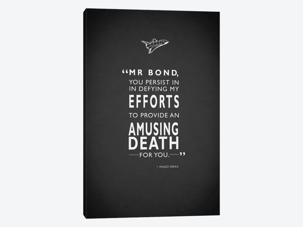 Hugo Drax (Moonraker) Amusing Death Quote by Mark Rogan 1-piece Canvas Wall Art