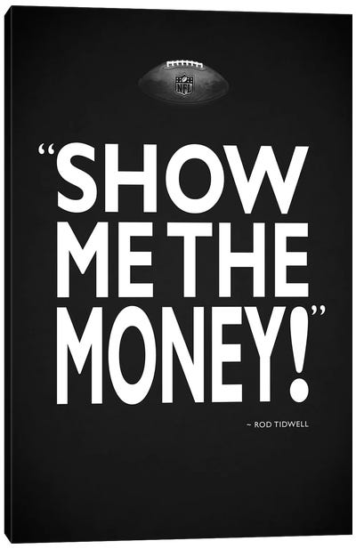 Jerry Maguire - Show Me Canvas Art Print