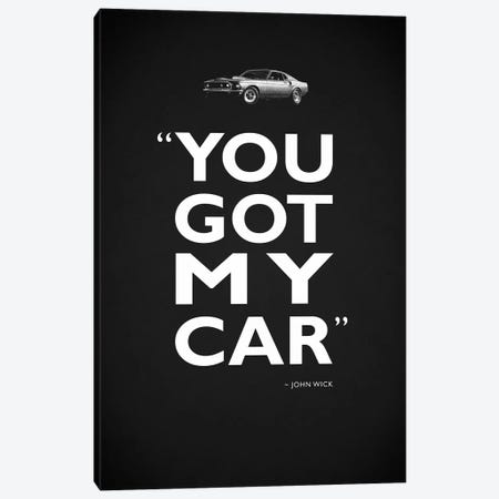 John Wick - Got My Car Canvas Print #RGN491} by Mark Rogan Canvas Art Print